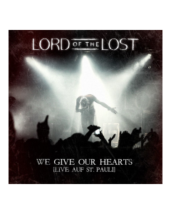 LORD OF THE LOST 'We Give Our Hearts (Live auf St. Pauli)' CD Jewel